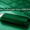 Tips To Encrypt USB Flash Drive