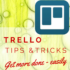 Trello Tips And Tricks