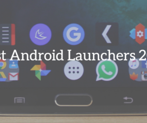 Top 7 Best Android Launcher Of 2017