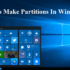 How to Make Partitions in Windows 10
