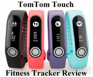 Review On TomTom Touch – A Fitness Tracker With GPS Navigation